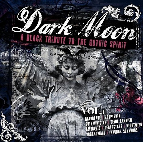 Dark Moon Vol. 1 - a Black Tribute to the Gothic Spirit